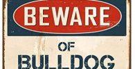 Senal metalica vintage con aviso de bulldog ingles