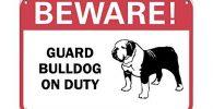 Senal de aluminio cuidado con bulldog
